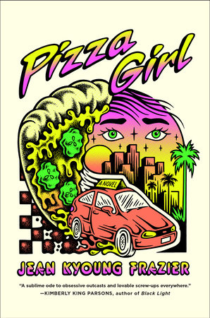 REVIEW: Pizza Girl by Kyoung Frazier