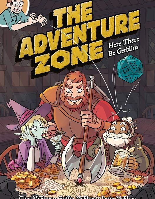 Roleplaying Games and Podcasts Collide in The Adventure Zone: A New Take on Oral Storytelling